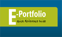 E-Portfolio Quick Reference Guide